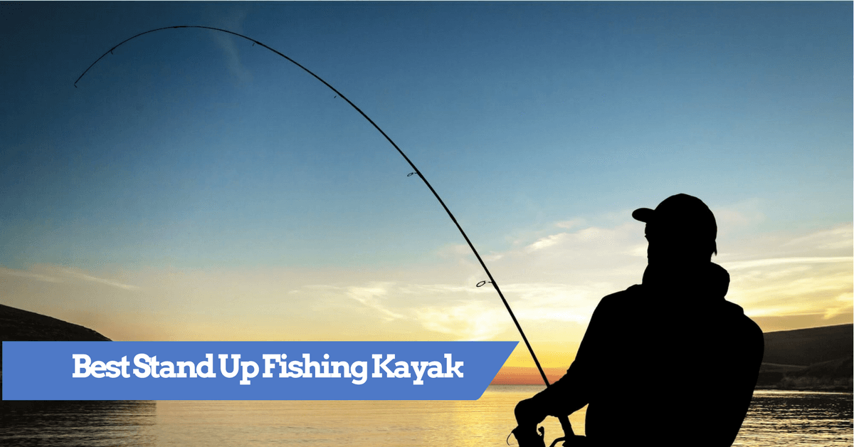 Best stand up fishing kayak top rated kayaks for for Stand up fishing kayak