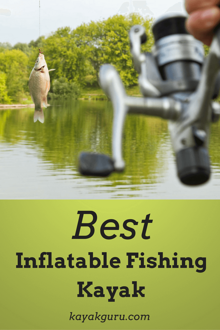 Best Inflatable Fishing Kayak Pinterest
