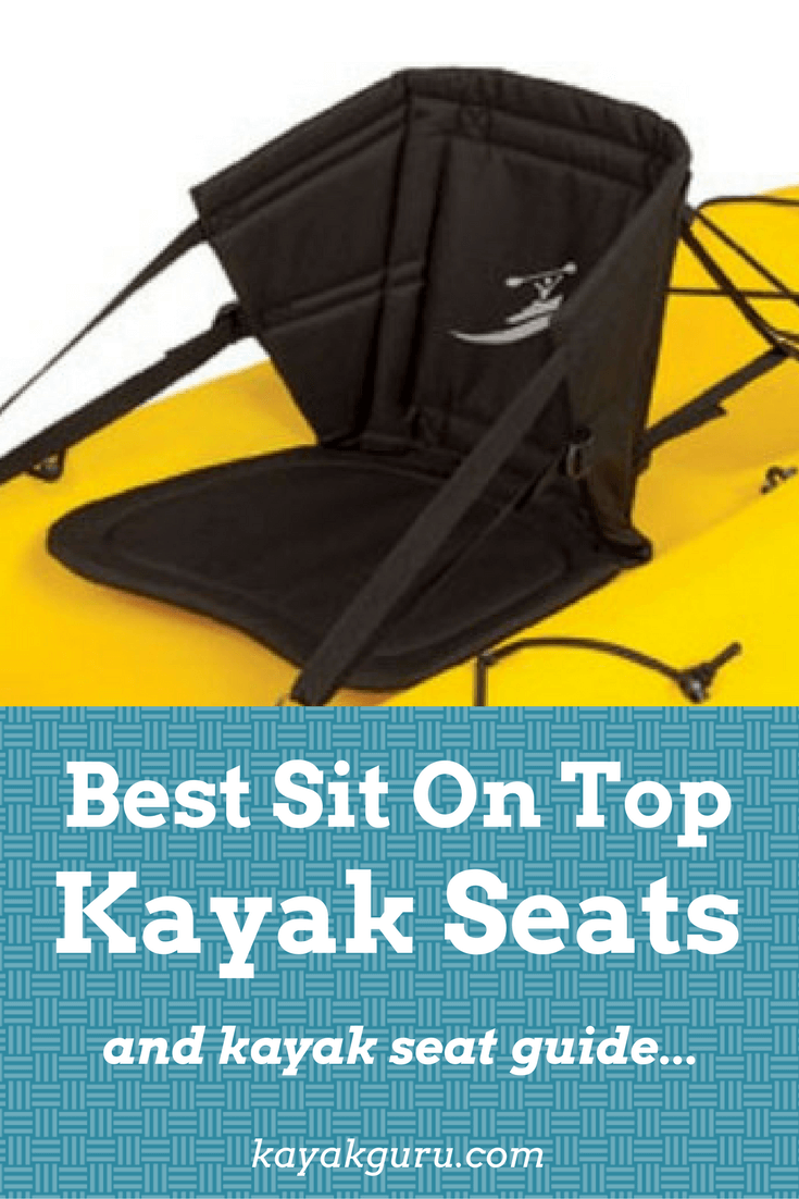 Best Seat For Sit On Top Kayaks Pinterest
