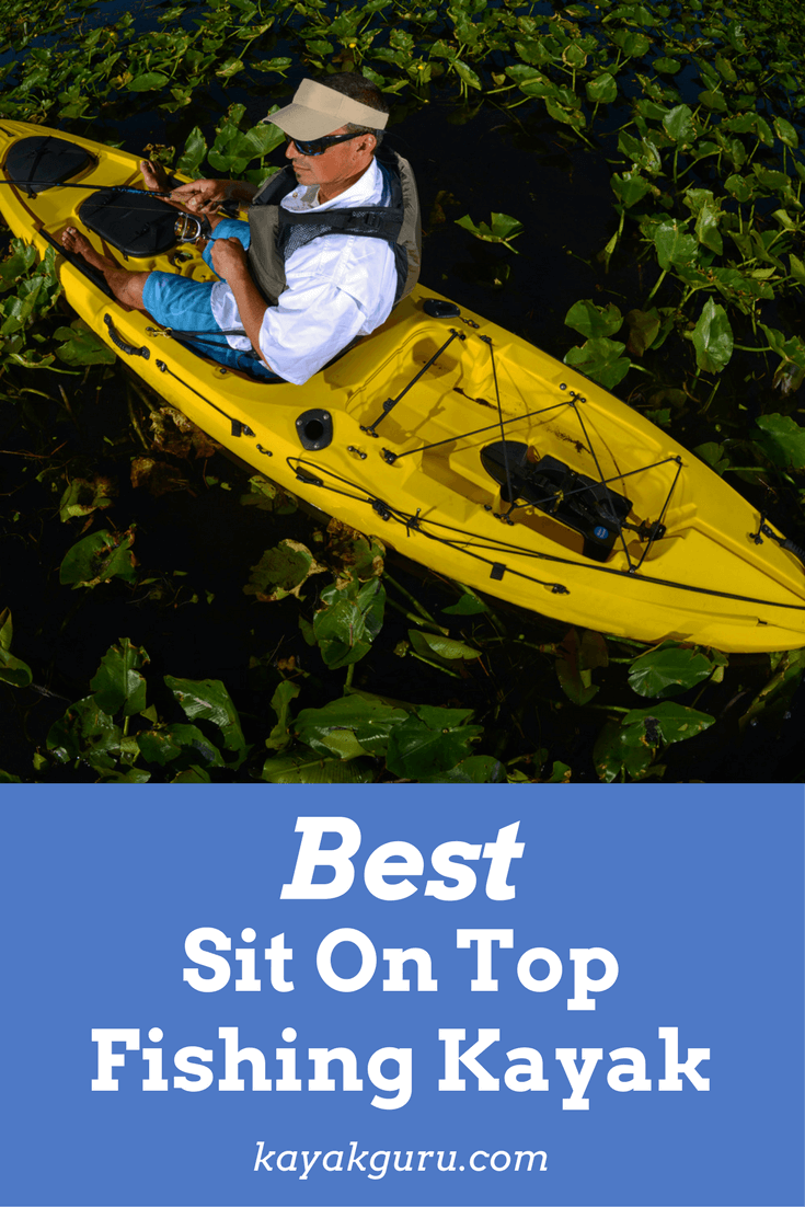 Best Sit On Top Fishing Kayak Pinterest