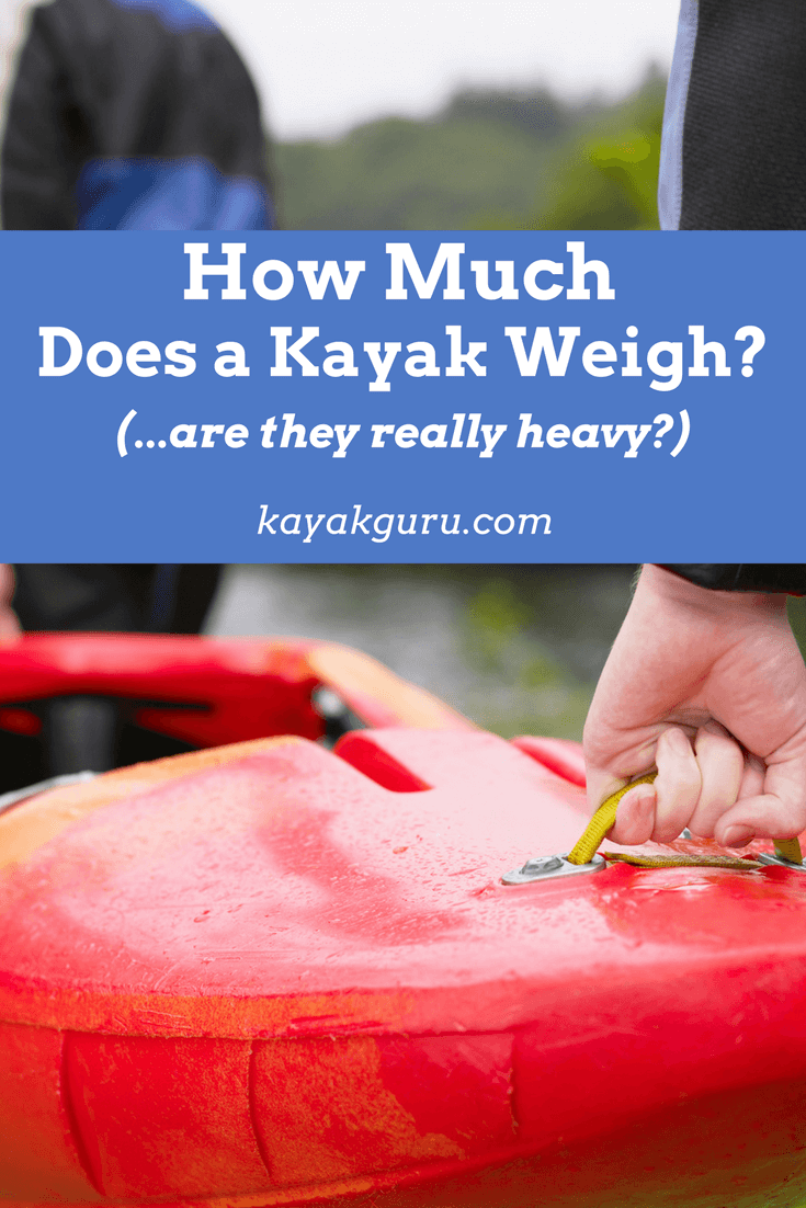 How Much Does A Kayak Weigh Vertical
