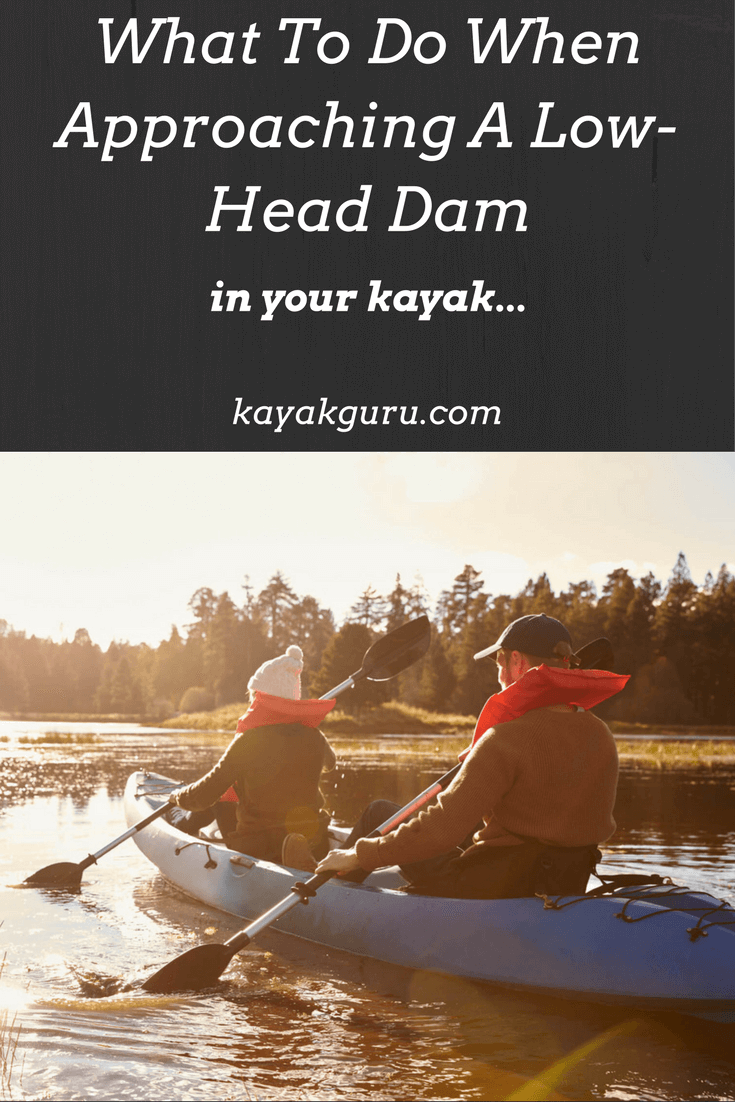 What To Do When Approaching A Low-Head Dam vertical