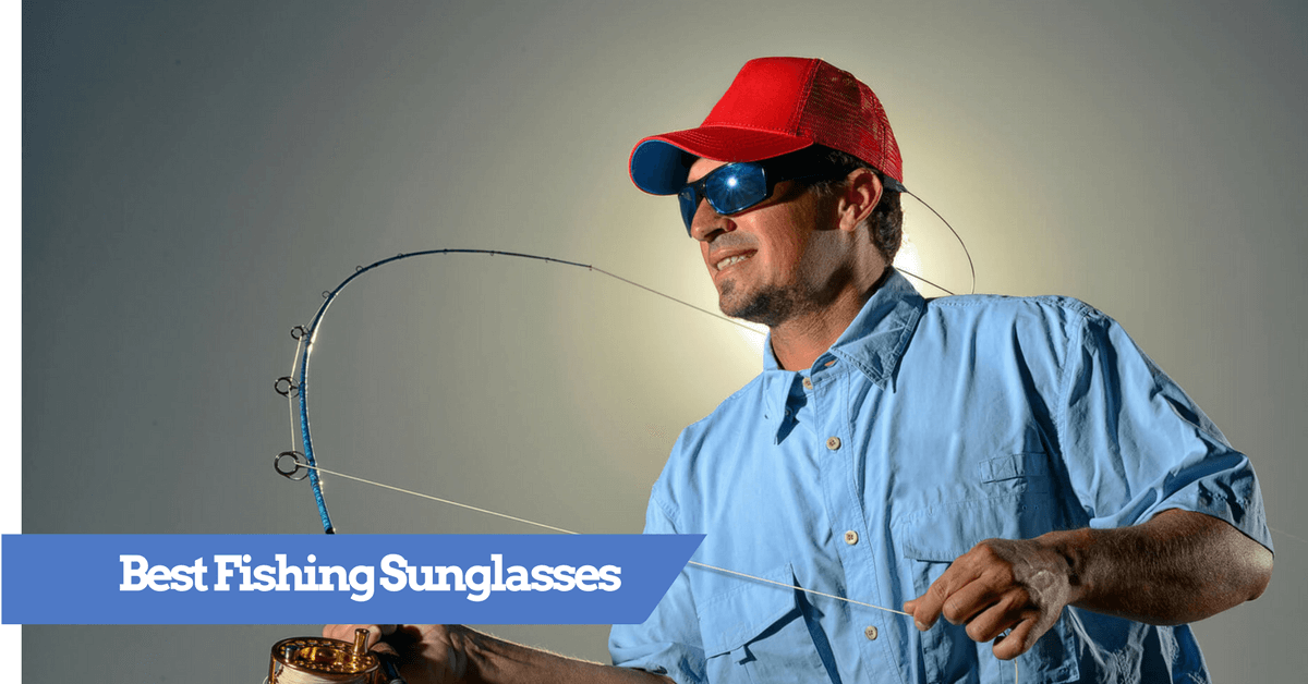 6f139bb114 Best Fishing Sunglasses