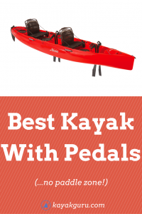 Best Kayak With Pedals - for fishing...paddle-free