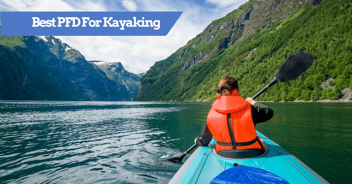 Best life vests jackets for kayaking 2018 kayak pfds for Best kayak fishing pfd
