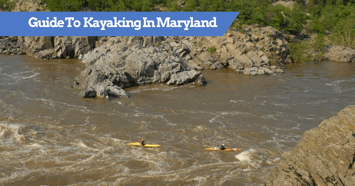 Guide to Kayaking in Maryland