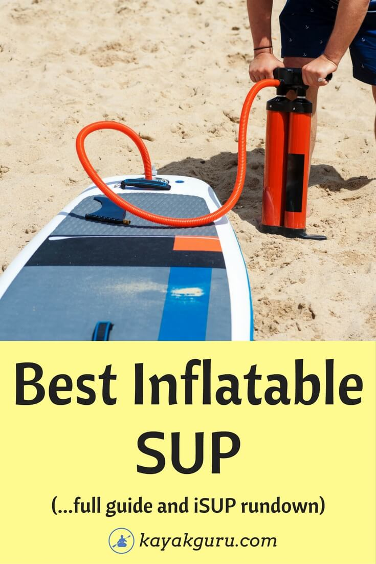 Best Inflatable Stand Up Paddle Board - Pinterest