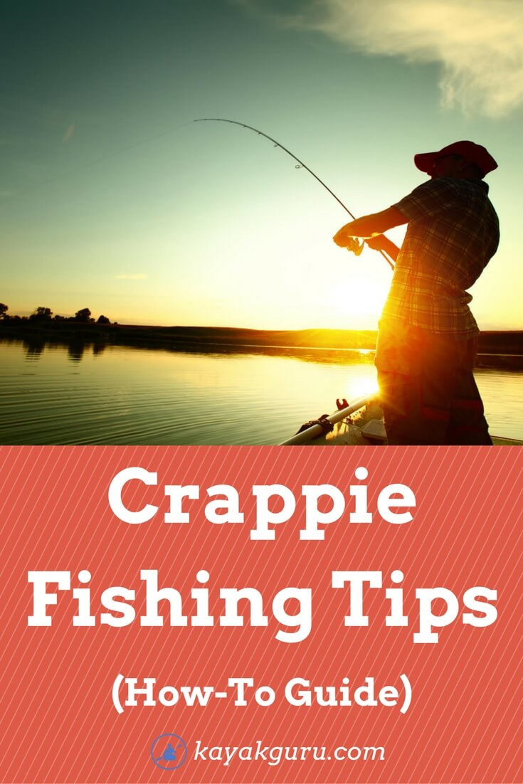 Crappie Fishing Tips- How-To Guide
