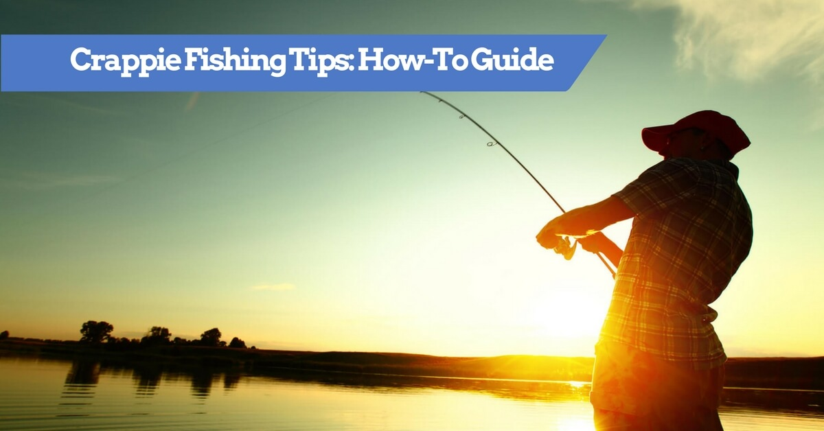 Crappie Fishing Tips - How To Catch Crappie Guide: Where, When & Time
