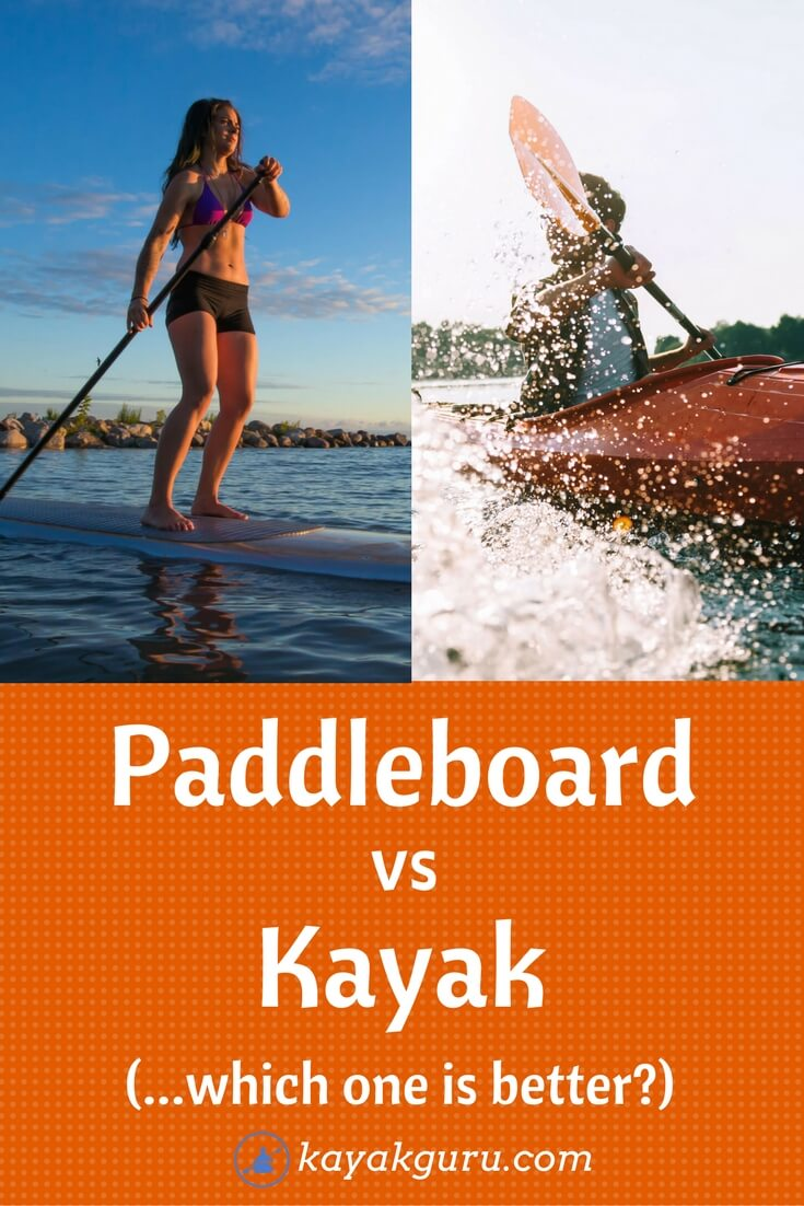 Paddleboard vs Kayak - Which Is Better