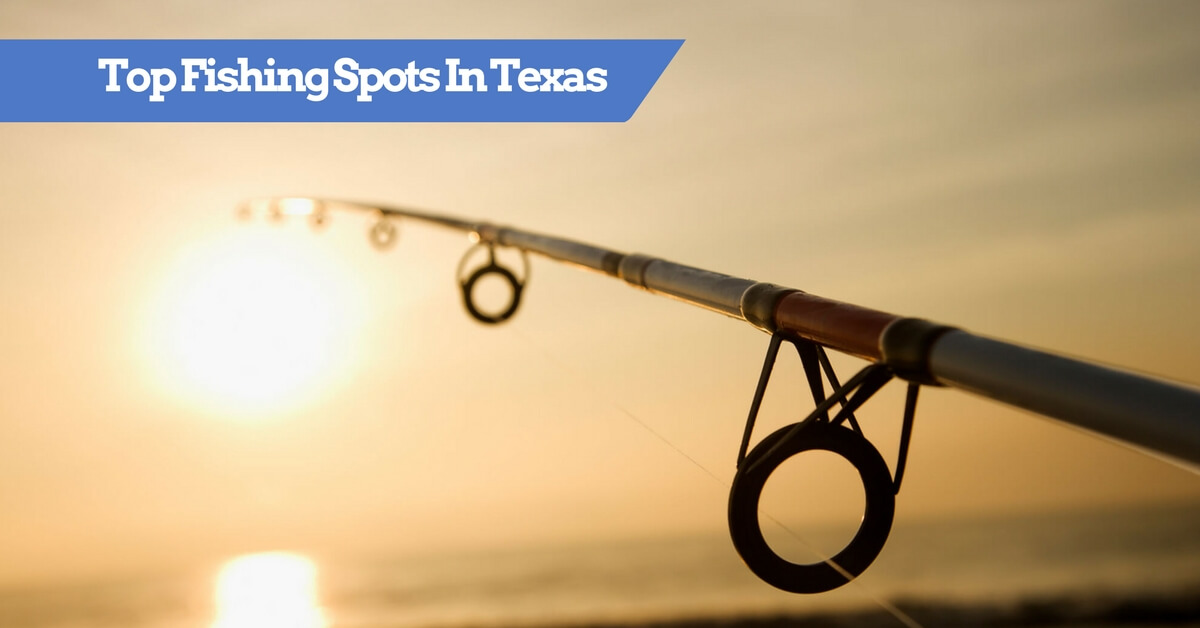 Top Fishing Spots In Texas