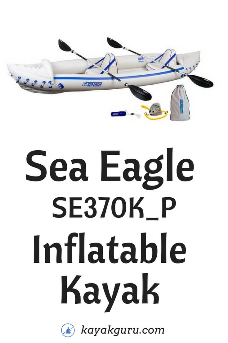 Sea Eagle SE370K_P Kayak Review