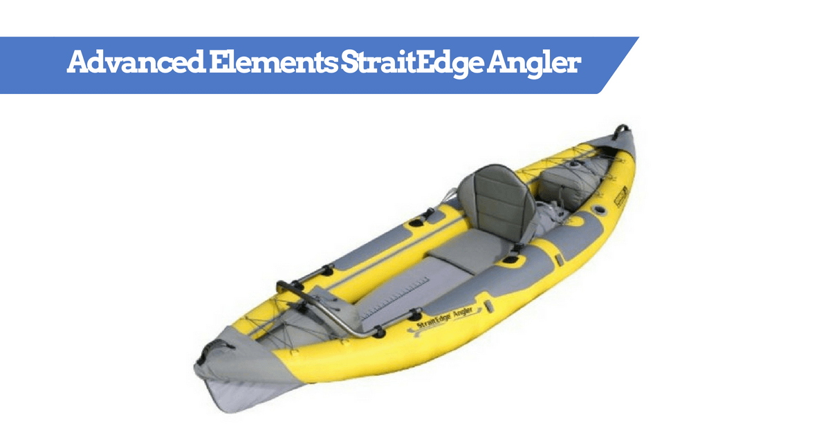 Advanced Elements StraitEdge Angler Kayak Full Review