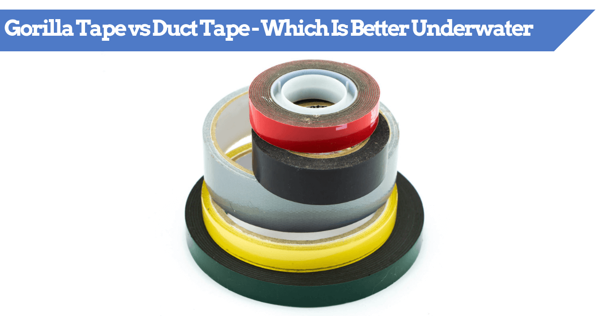 Gorilla Tape vs Duct Tape vs Flex Tape - Which Is Best Underwater?