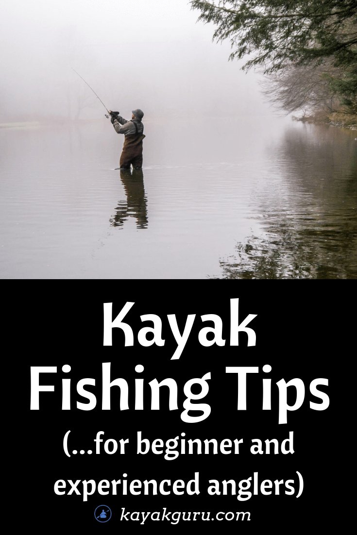 Kayak Fishing Tips For Beginner And Experienced Anglers - Pinterest
