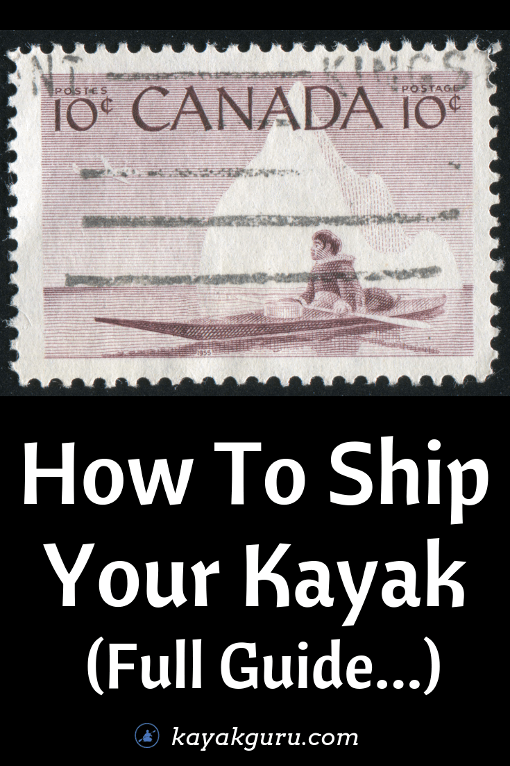 Kayak Shipping - How To Guide with Fedex options, how to package  - Pinterest Image