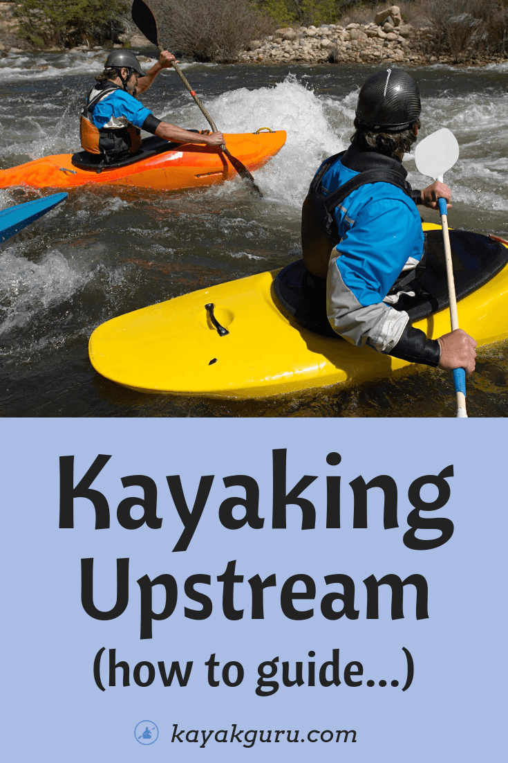 Upstream Kayaking - Pinterest image