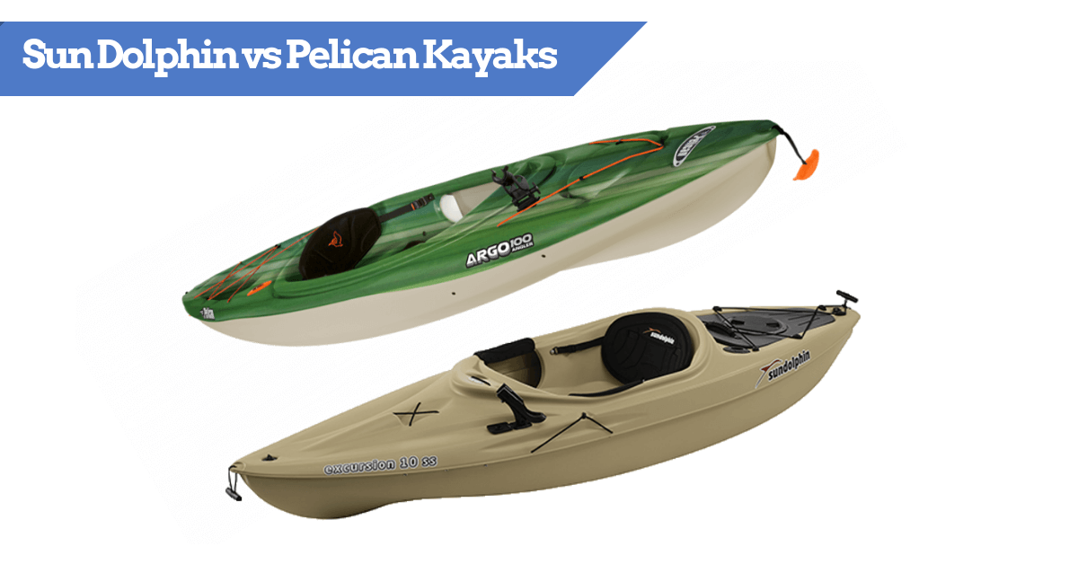 Sun Dolphin vs Pelican Kayaks | Popular Features Compared & Reviewed