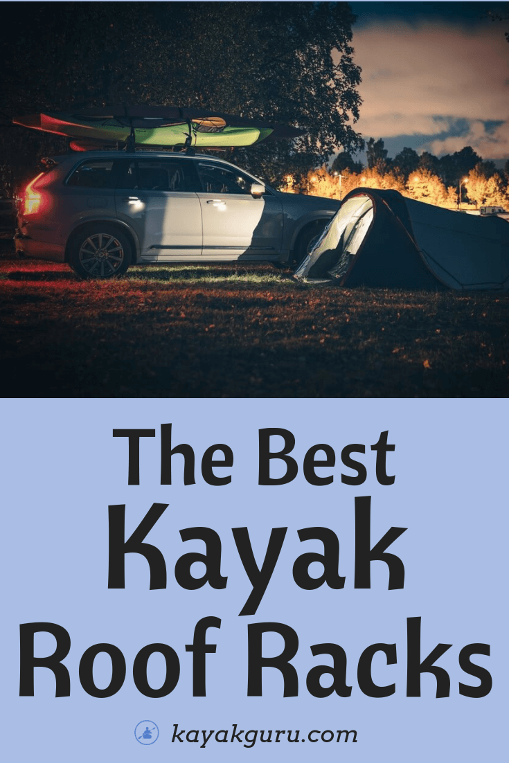 Top rated Kayak Roof Racks that are available to buy - Pinterest Image