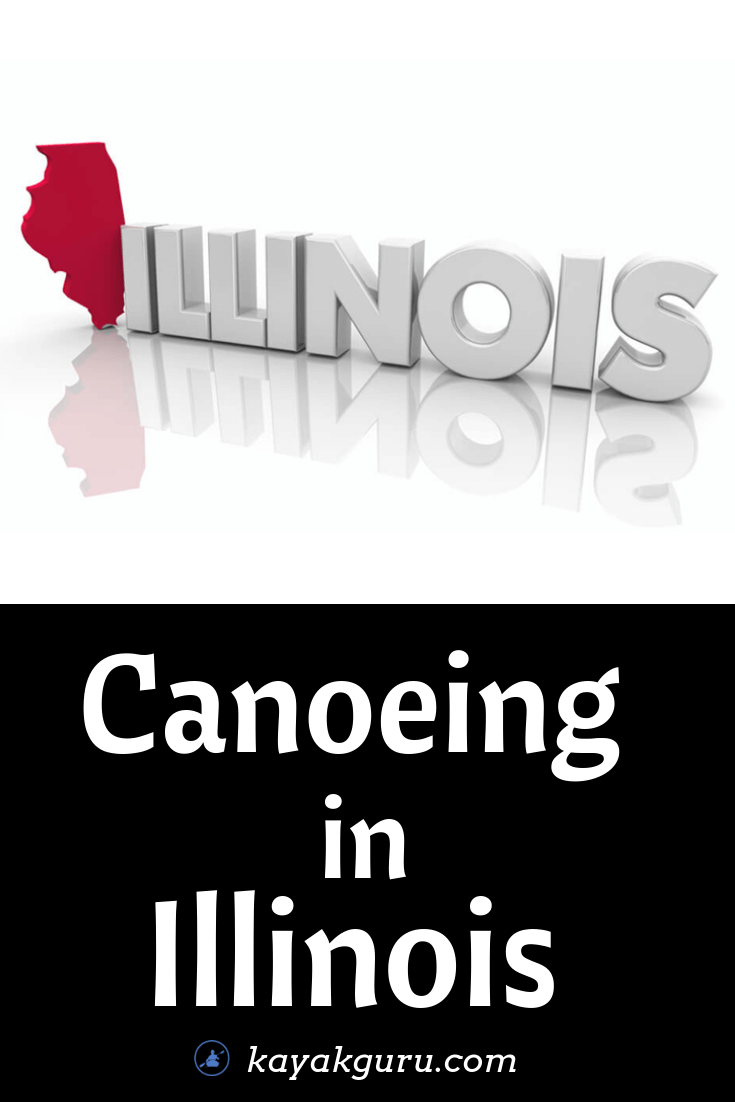 Canoeing and kayaking places to go In Illinois - Pinterest Image