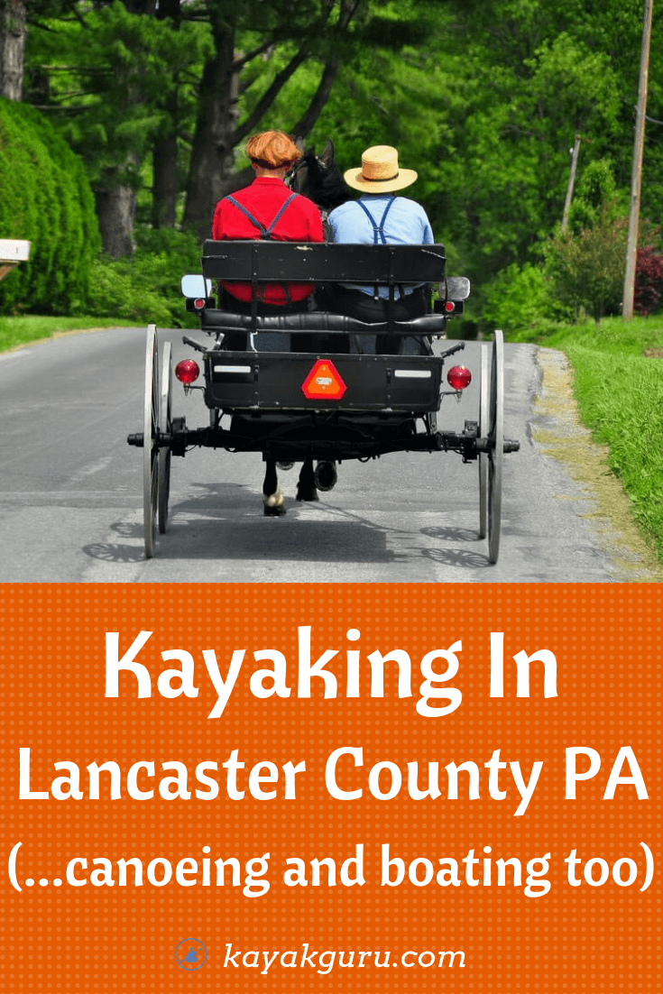 Where to go Kayking in Lancaster County PA - Pinterest Image