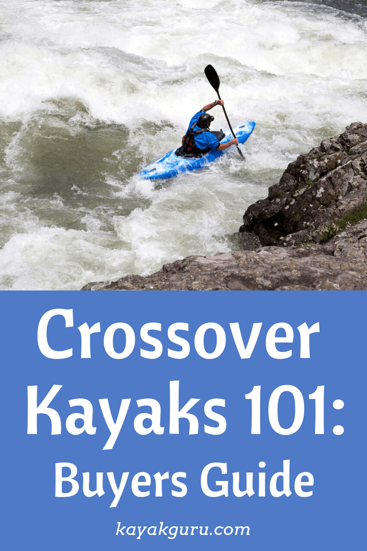 Crossover Kayaks 101: Buyers Guide - Pinterest Image