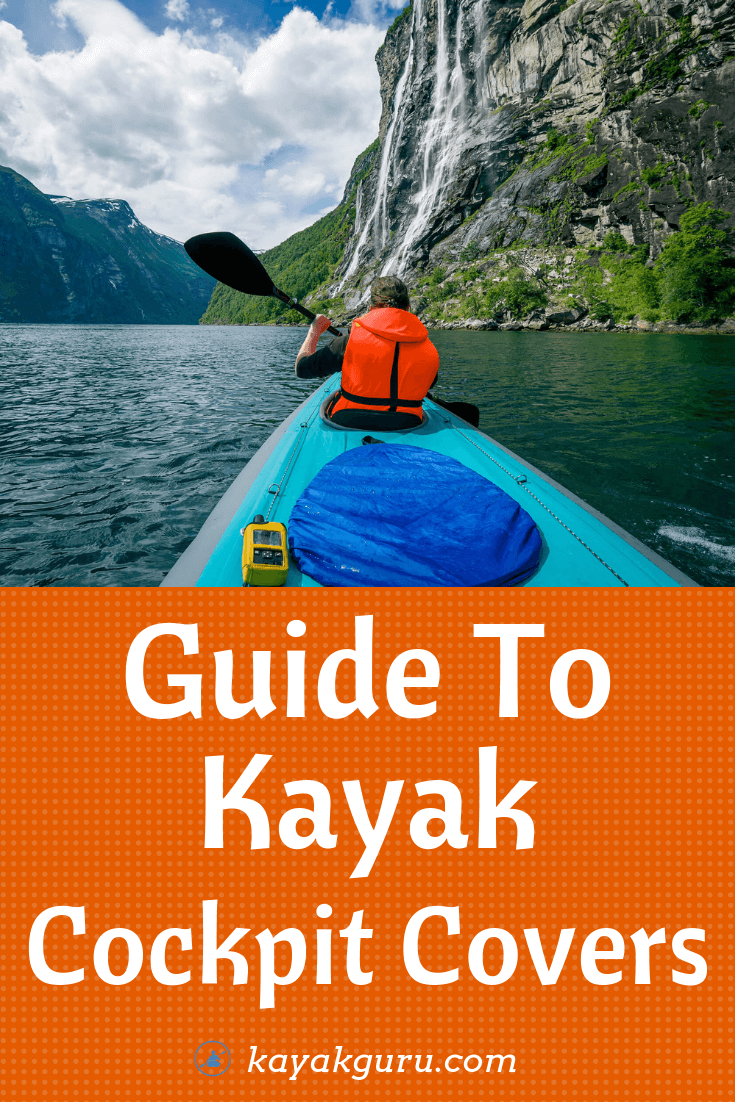 Guide To Kayak Cockpit Covers - Pinterest Image