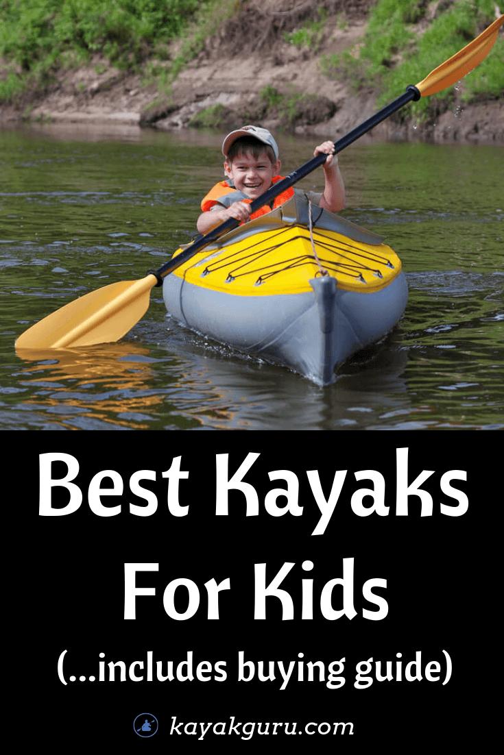 Best Kayaks For Kids - Pinterest Image