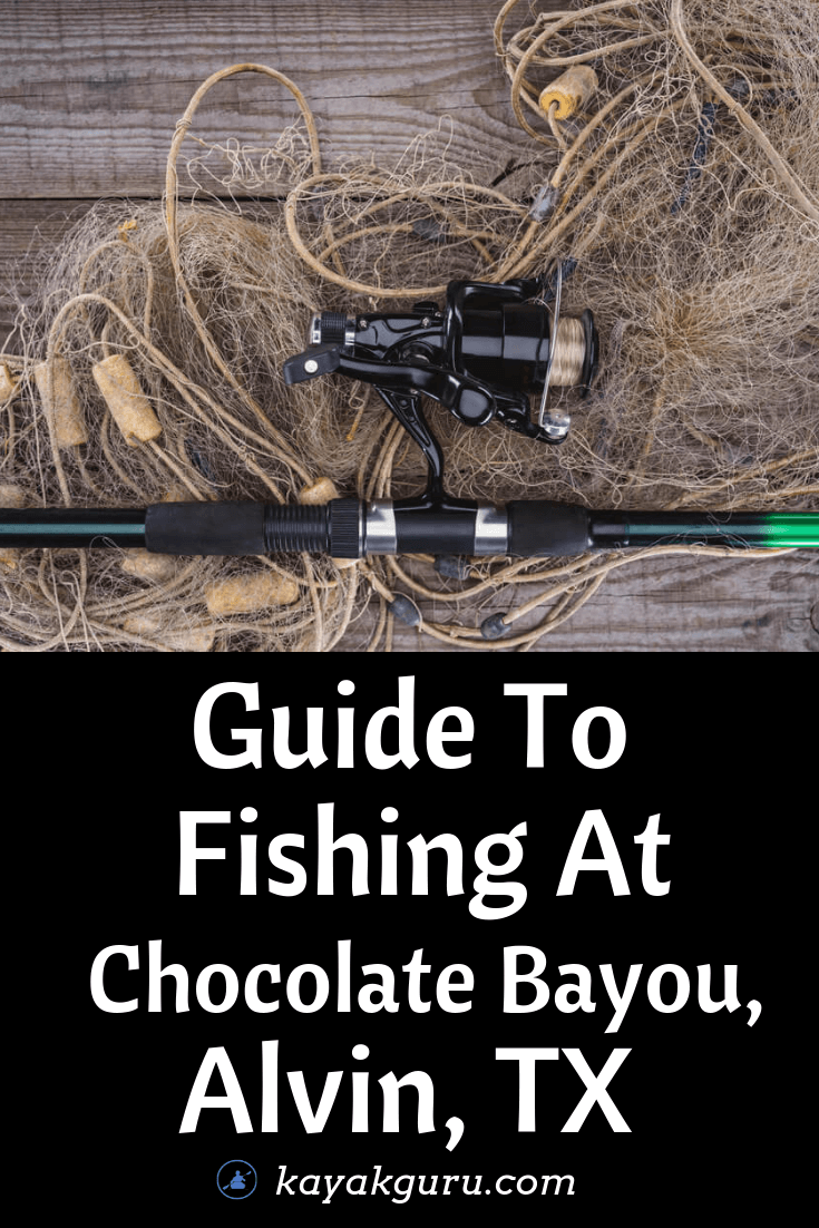 Guide To Fishing At Chocolate Bayou, Alvin, TX - Pinterest Image