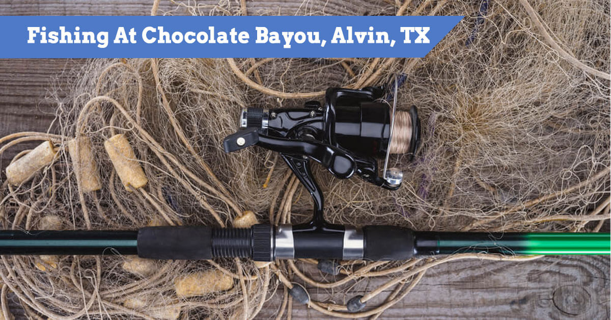 Guide To Fishing At Chocolate Bayou, Alvin, TX