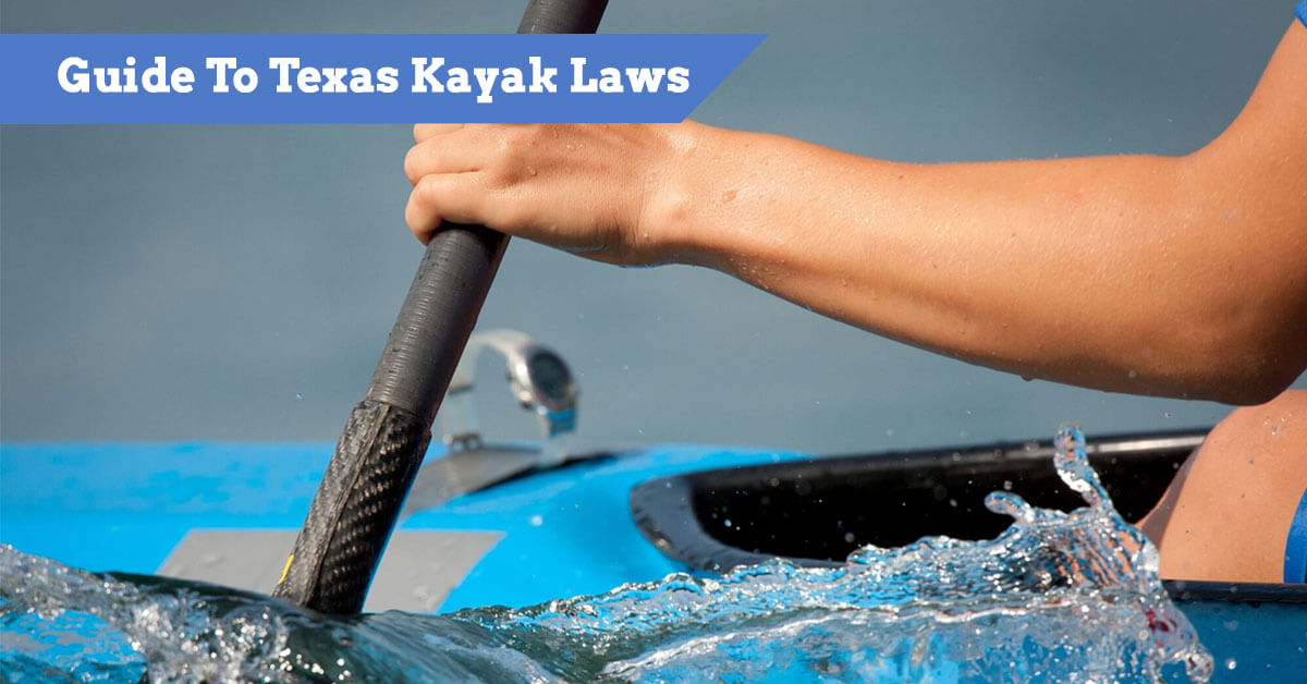 Guide To Texas Kayak Laws and regulations (small boats and canoes)