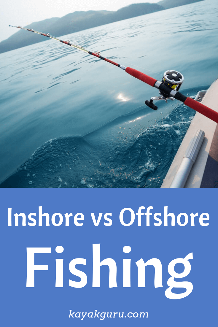 Inshore vs Offshore Fishing- Pinterest Image