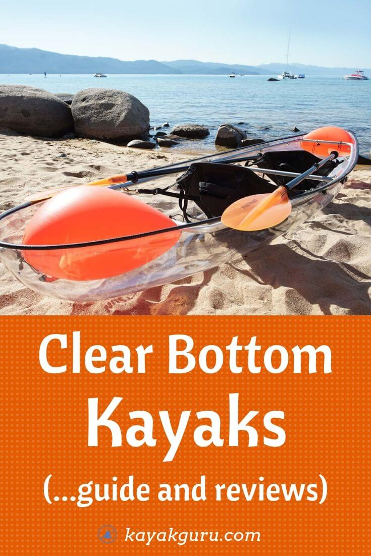 Transparent Kayaks Guide