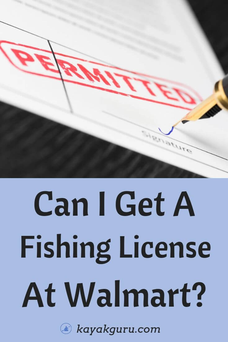 Can I Get A Fishing License At Walmart? | How Late And How