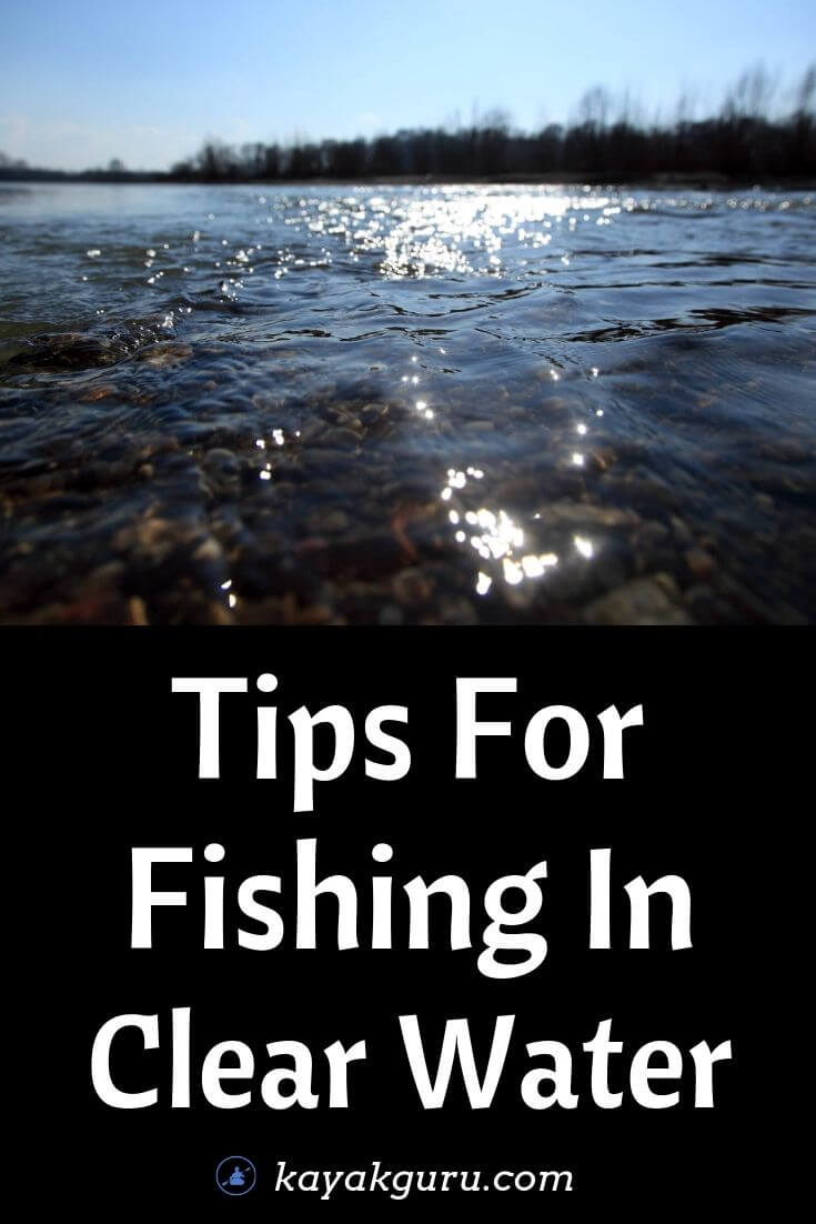 Tips For Fishing In Clear Water - Pinterest
