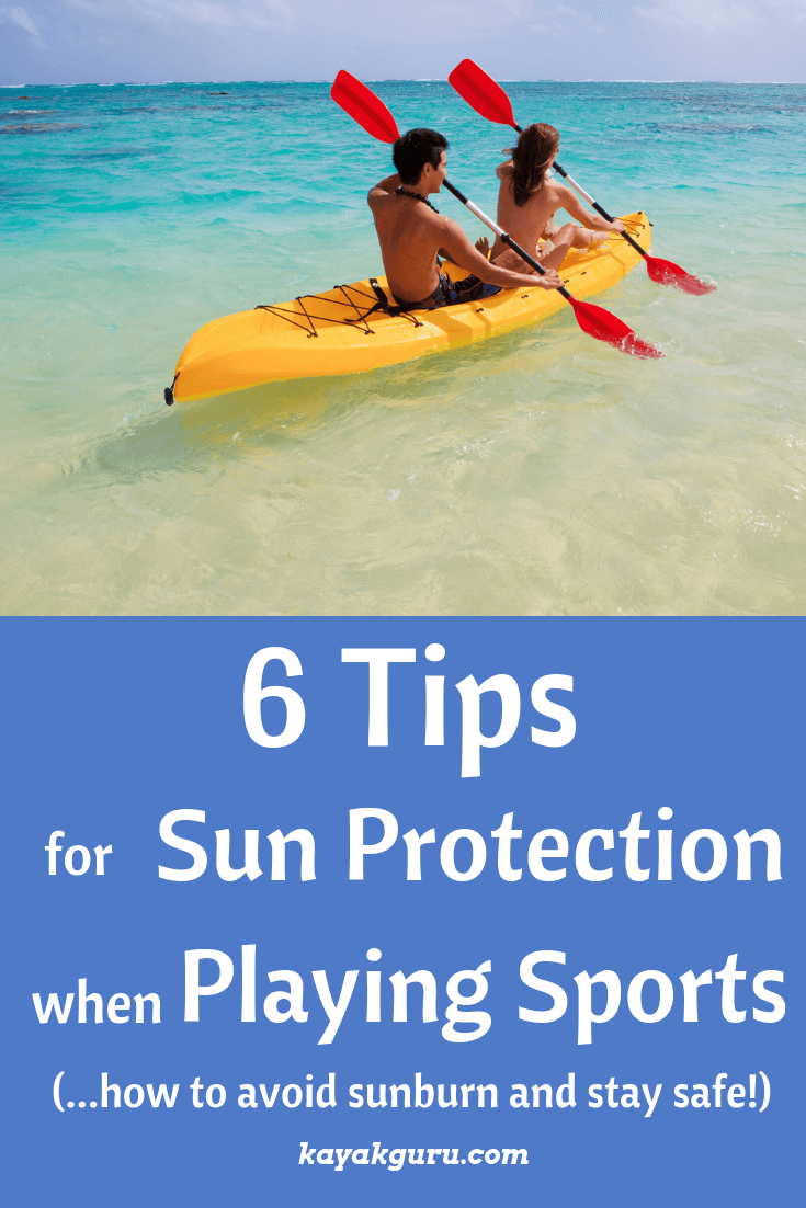Pinterest Image - 6 Tips For Sun Protection When Playing Sports Outside to help avoid skin cancer and sunburn