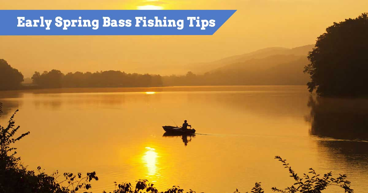 Early Spring Bass Fishing Tips - where to go and what lures etc