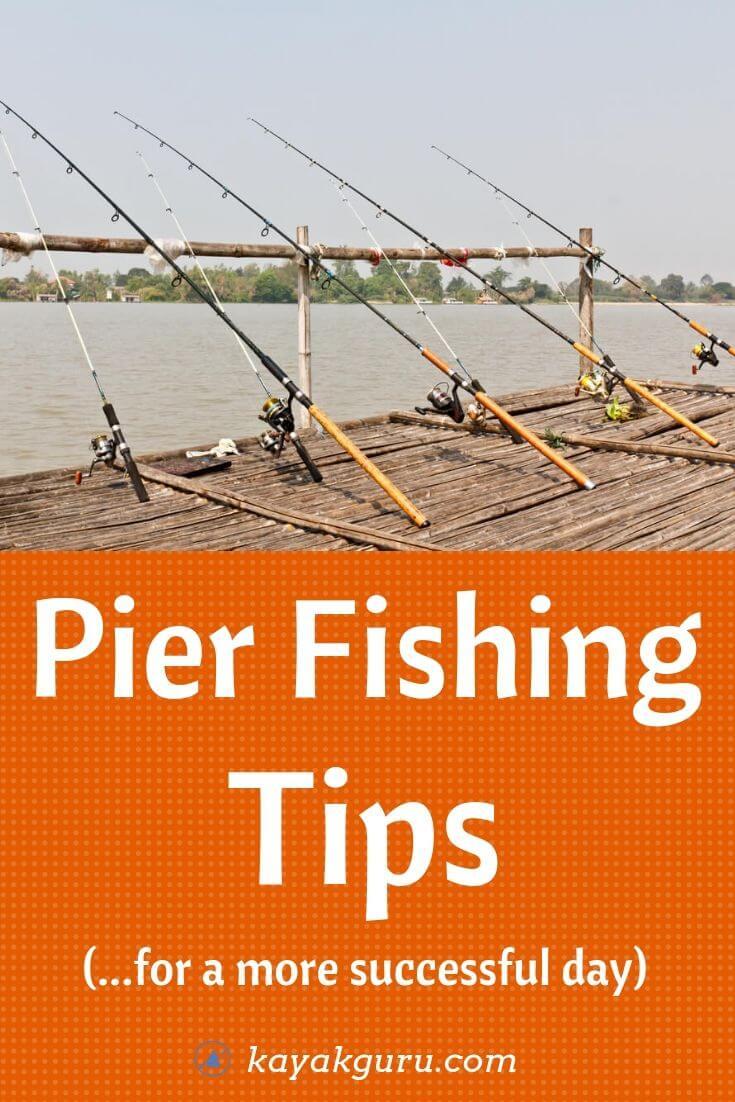 Pier Fishing Tips - Pinterest