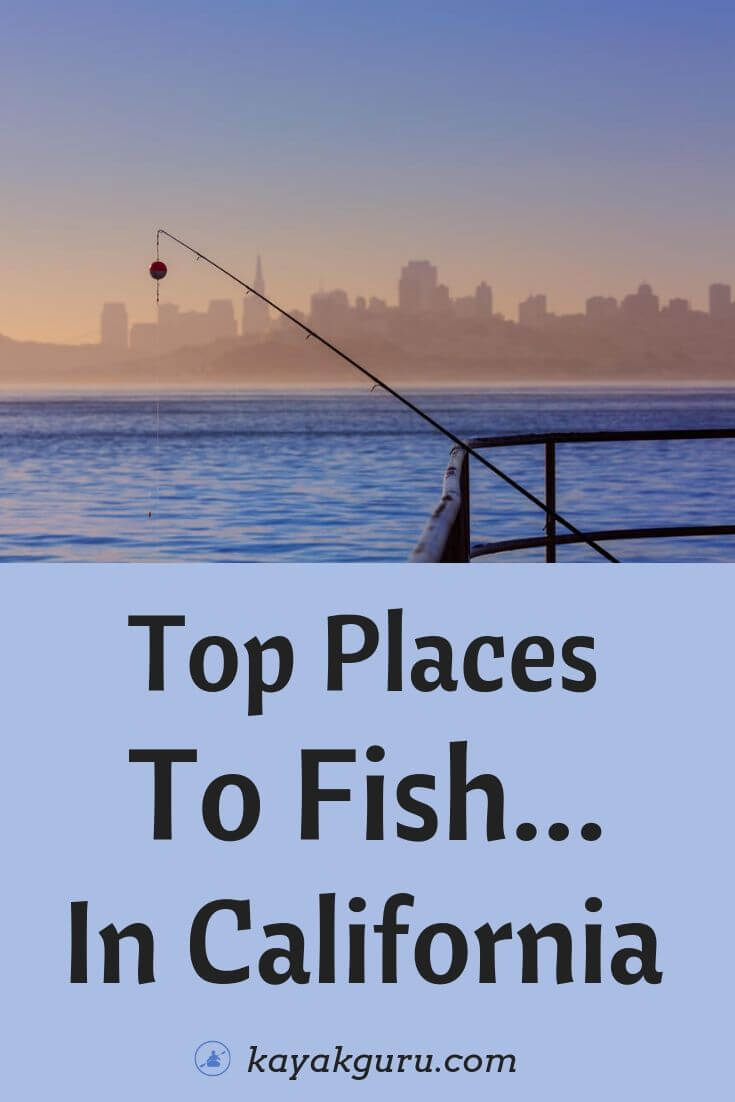 Top Places To Fish In California - Pinterest
