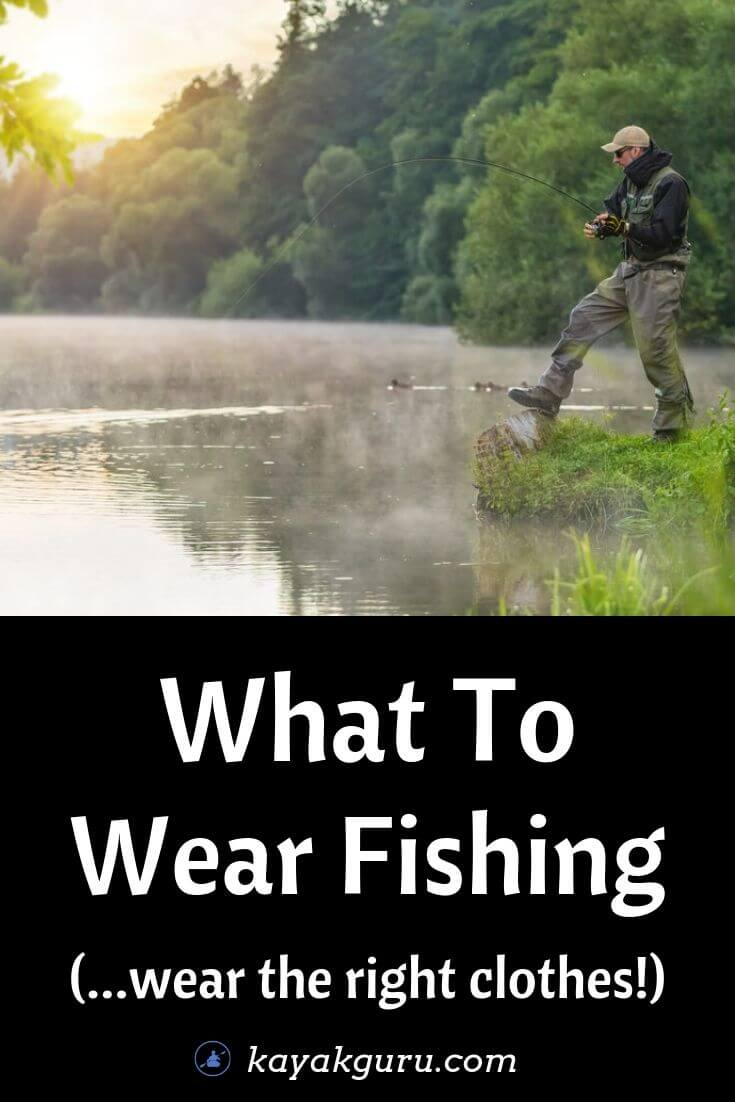What-To-Wear-Fishing - Pinterest