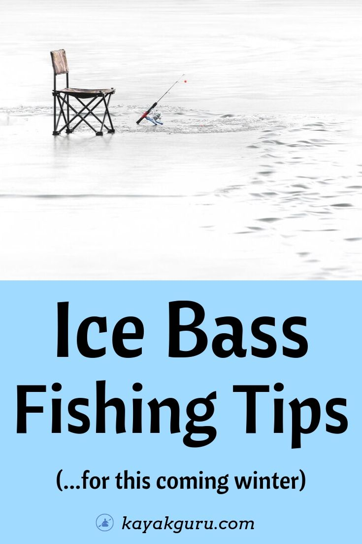 Tips For Ice Fishing Bass This Coming Winter - Pinterest Image