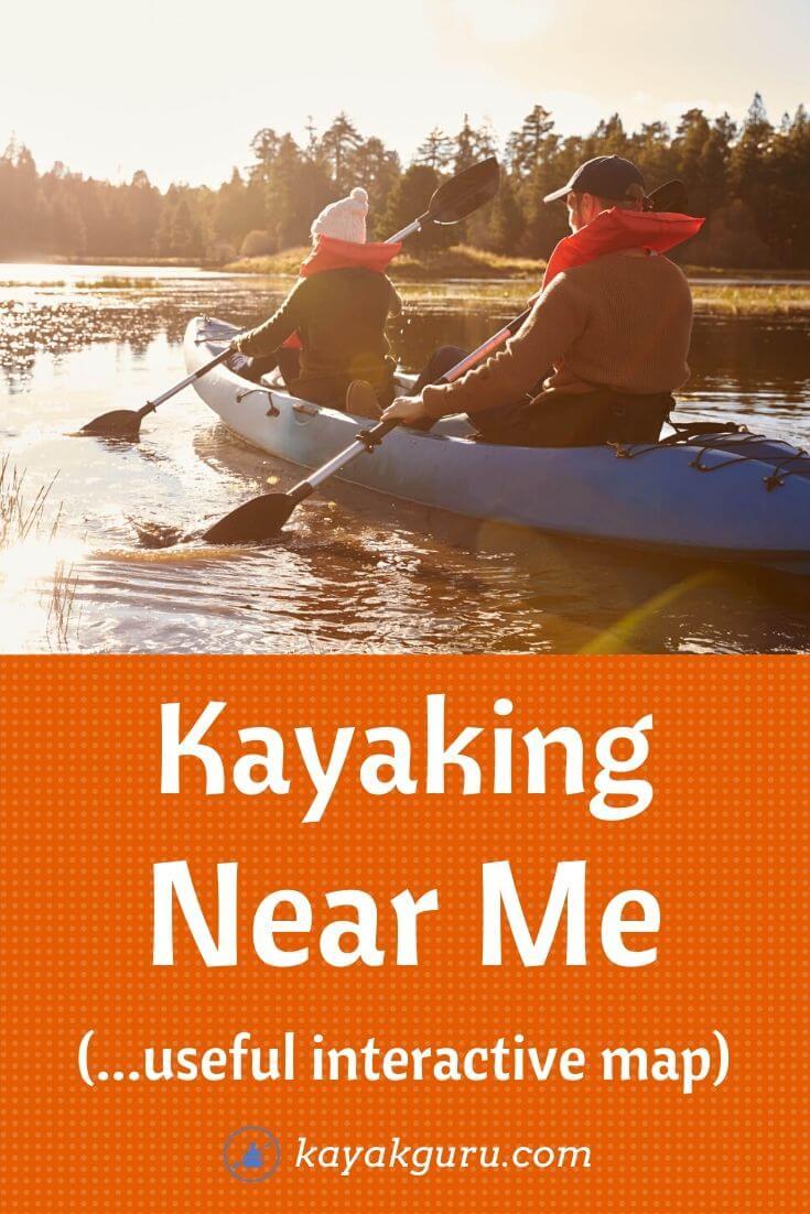 Kayaking Near Me   Paddling Locations Map inc Canoeing Kayak Guru