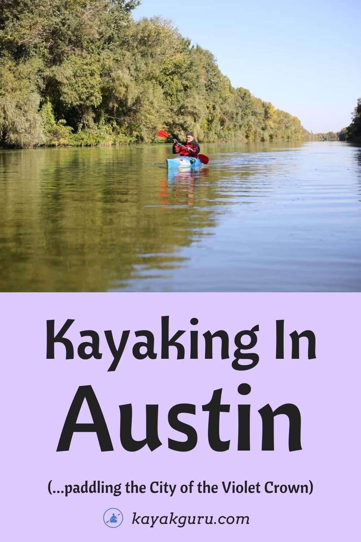 Kayaking In Austin - Pinterest